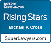 Rated By Super Lawyers Rising Stars Michael P Cross.